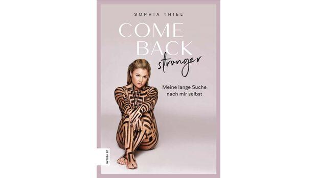 Sophia Thiel: Come back stronger