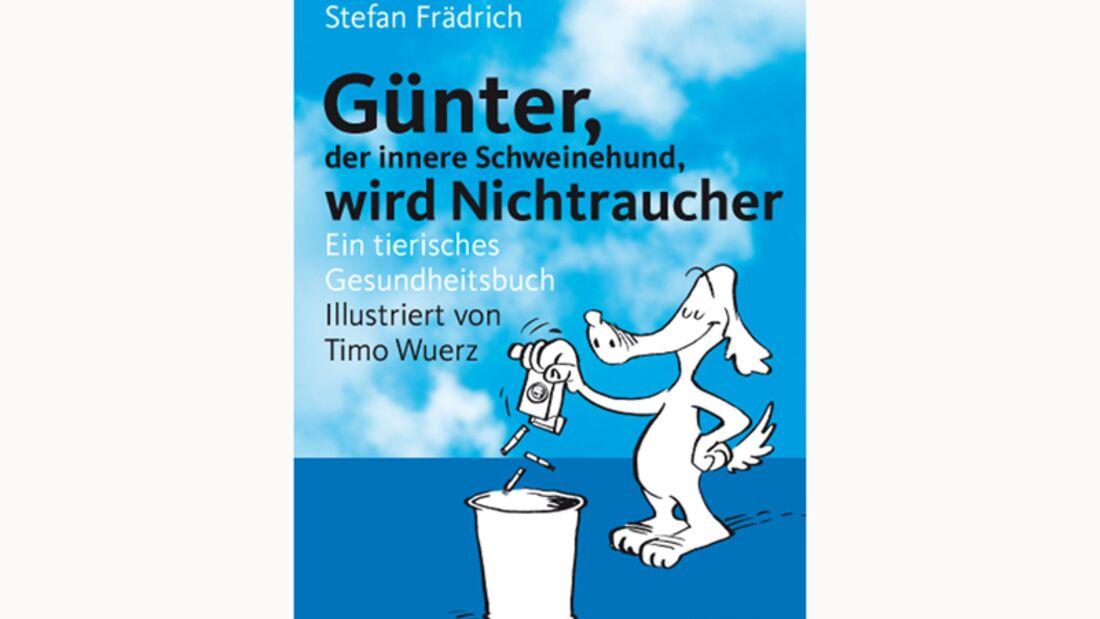 Thilo Baum, Stefan Frädrich: Günther, der innere Schweinehund, wird Nichtraucher